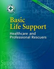 Cover of: Basic Life Support by National Safety Council NSC