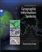Cover of: Introduction to Geographic Information Systems with Data Files CD-ROM | Kang-tsung (Karl) Chang