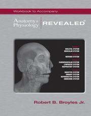 Cover of: Workbook t/a Anatomy & Physiology REVEALED® by Robert Broyles