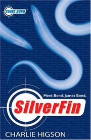 Cover of: Silverfin (Young Bond) | Charlie Higson