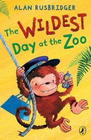 Cover of: Wildest Day at the Zoo | Alan Rusbridger
