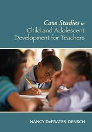 Cover of: Cases in Child and Adolescent Development for Teachers by Nancy Defrates-Densch