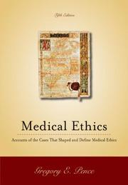 Cover of: Classic Cases in Medical Ethics by Gregory Pence