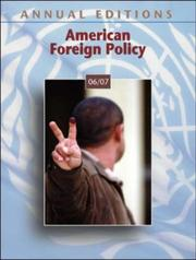 Cover of: Annual Editions: American Foreign Policy 06/07 (Annual Editions : American Foreign Policy) by Glenn P. Hastedt