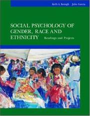 Cover of: Social psychology of gender, race, and ethnicity | Kelli A. Keough