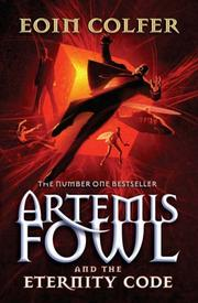 Cover of: Artemis Fowl and the Eternity Code | Eoin Colfer