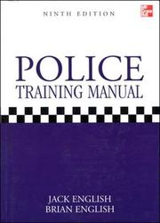 Cover of: Police Training Manual | Jack English