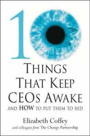 Cover of: 10 Things That Keep Ceos Awake | Elizabeth Coffey