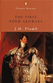 Cover of: The First Four Georges | John Harold Plumb