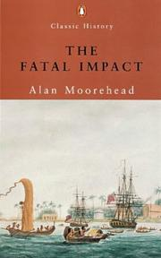 Cover of: The fatal impact | Alan Moorehead