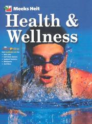 Cover of: Health and Wellness by Linda; Heit, Phillip Meeks