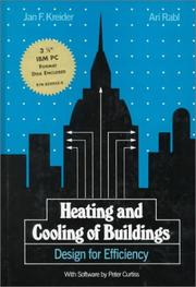 Cover of: Heating and cooling of buildings | Jan F. Kreider