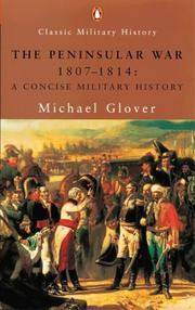 Cover of: The Peninsular War, 1807-1814 | Michael Glover