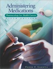 Cover of: Administering Medications | Donna Gauwitz