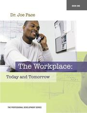 Cover of: Professional Development Series Book 1    The Workplace | Joseph Pace