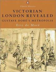 Cover of: Victorian London Revealed | Eric De Mare