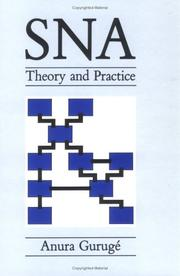 Cover of: SNA - Theory & Practice | A. Guruge