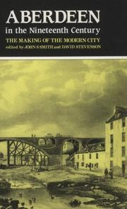 Cover of: Aberdeen in the Nineteenth Century | John Smith