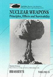 Cover of: Nuclear Weapons: Principles, Effects and Survivability (Land Warfare : Brassey's New Battlefield Weapons Systems and Technology, Vol 10) by Charles S. Grace