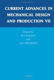 Cover of: Current advances in mechanical design and production VII | Cairo University International MDP Conference (7th 2000 Cairo, Egypt)