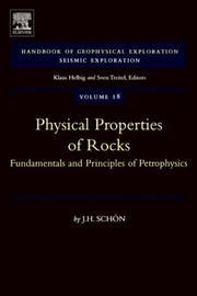 Cover of: Physical Properties of Rocks, Volume 18: Fundamentals and Principles of Petrophysics (Handbook of Geophysical Exploration: Seismic Exploration) | J.H. Schon