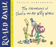 Cover of: The Adventures of Charlie and Mr Willy Wonka | Sophie Dahl