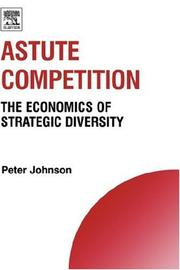 Cover of: Astute Competition | Peter Johnson
