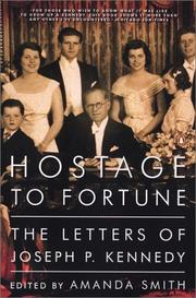 Cover of: Hostage to Fortune | Joseph P. Kennedy