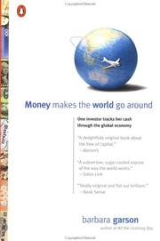Cover of: Money Makes the World Go Around by Barbara Garson