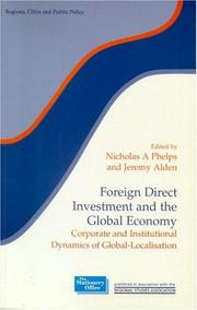 Cover of: Foreign Direct Investment and the Global Economy | N. Phelps