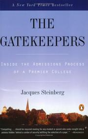 Cover of: The Gatekeepers | Jacques Steinberg