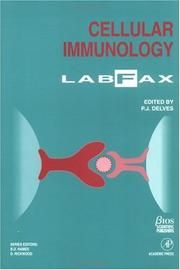 Cover of: Cellular Immunology LabFax by Peter J. Delves