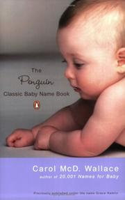 Cover of: The Penguin Classic Baby Name Book | Carol Wallace