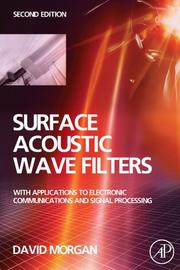Cover of: Surface Acoustic Wave Filters | David Morgan