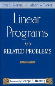 Cover of: Linear programs and related problems | Evar D. Nering