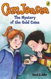 Cover of: Cam Jansen & the Mystery of the Gold Coi (Cam Jansen) | David A. Adler