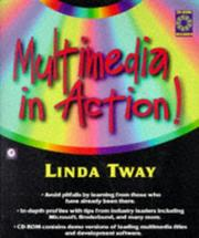 Cover of: Multimedia in action! by Linda Tway