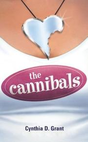 Cover of: The Cannibals by Cynthia Grant