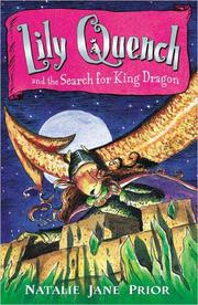 Cover of: Lily Quench 7 The Search for King Dragon (Lily Quench) | Natalie Prior