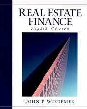 Cover of: Real estate finance | John P. Wiedemer