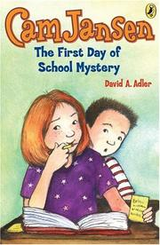 Cover of: Cam Jansen  &  First Day of School Mystery (Cam Jansen) | David A. Adler