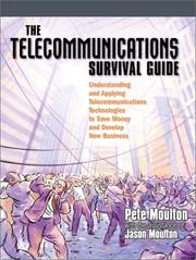 Cover of: Telecommunications Survival Guide by Pete Moulton
