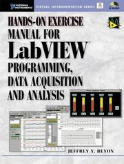 Cover of: Hands-on Exercise Manual for LabView Programming Data Acquisition and Analysis (With CD-ROM) | Jeffrey Y. Beyon