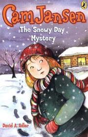 Cover of: Cam Jansen 24 The Snowy Day Mystery (Cam Jansen) | David A. Adler