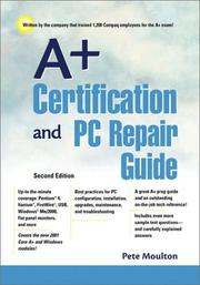 Cover of: A+ Certification and PC Repair Guide by Pete Moulton