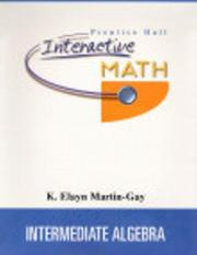 Cover of: Prentice Hall Interactive Math for Intermediate Algebra Student Package | K. Elayn Martin-Gay
