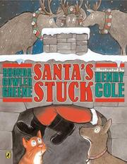 Cover of: Santa's Stuck | Rhonda Gowler Greene