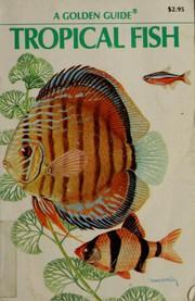 Tropical Fish Golden Guide (A Golden guide)
