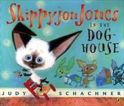 Cover of: Skippyjon Jones in the Doghouse | Judy Schachner