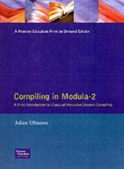 Cover of: Compiling in modula-2 by Julian R. Ullmann